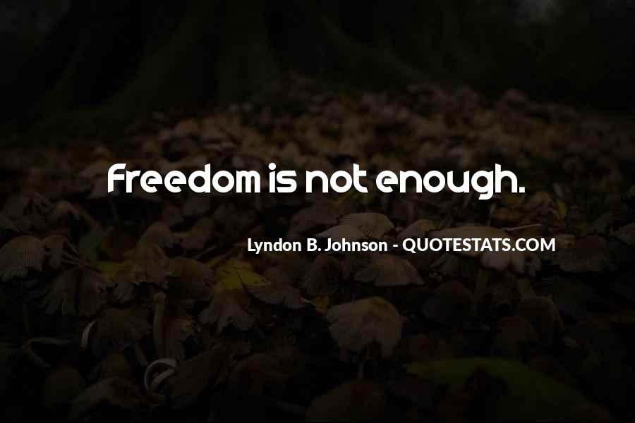 Lyndon Johnson Sayings #9559