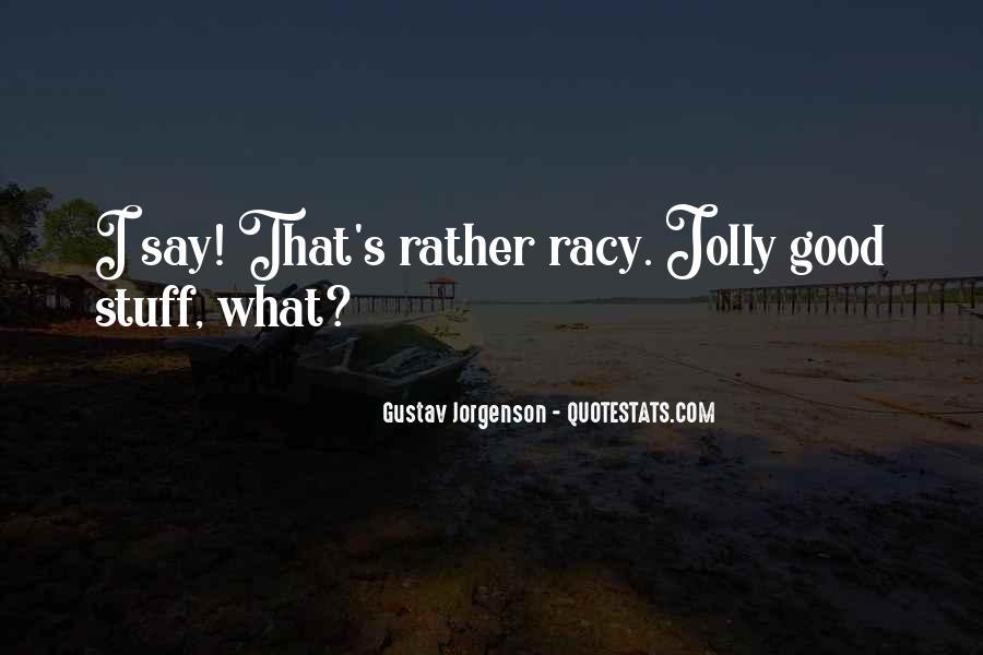 Jolly Good Sayings #1388296