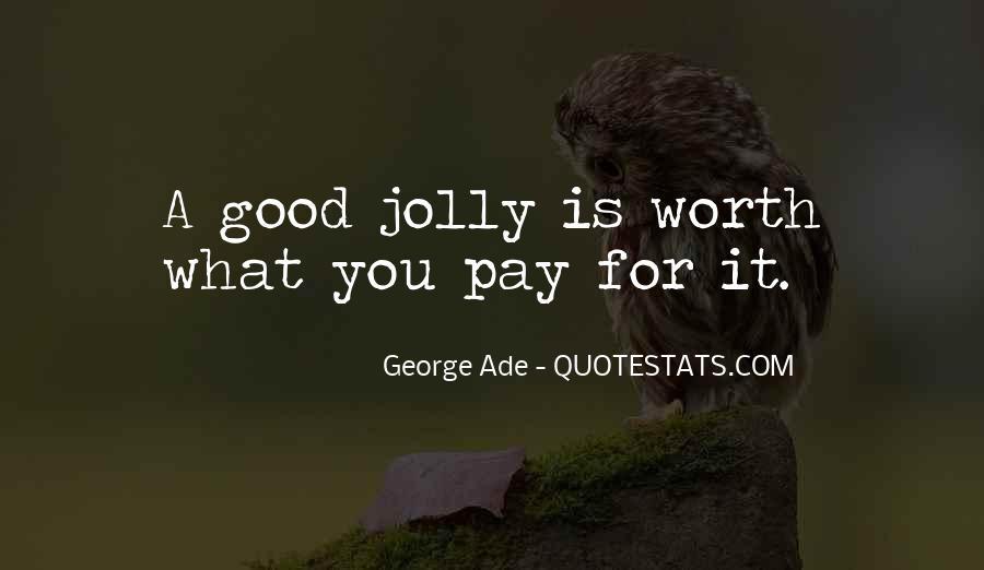 Jolly Good Sayings #381418