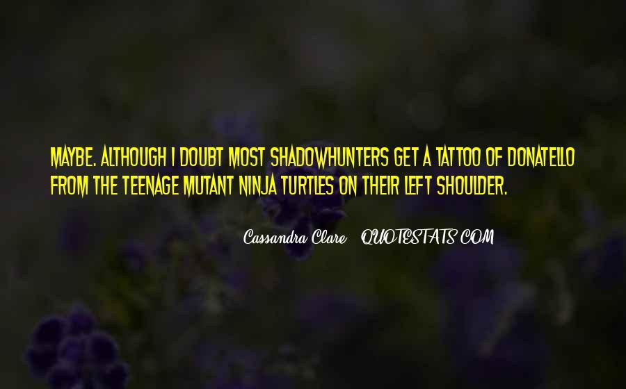 Mutant Ninja Turtles Sayings #1491089