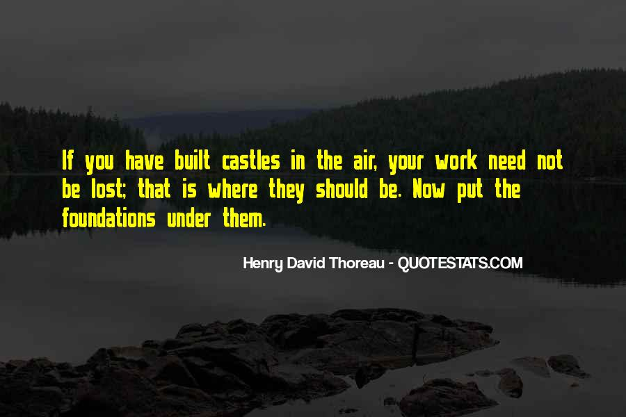Quotes About Castles In The Air #1110366