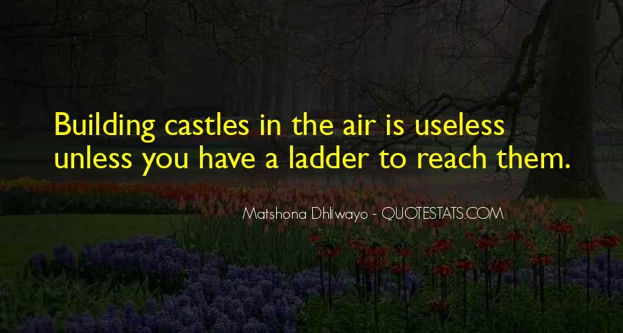 Quotes About Castles In The Air #1169536