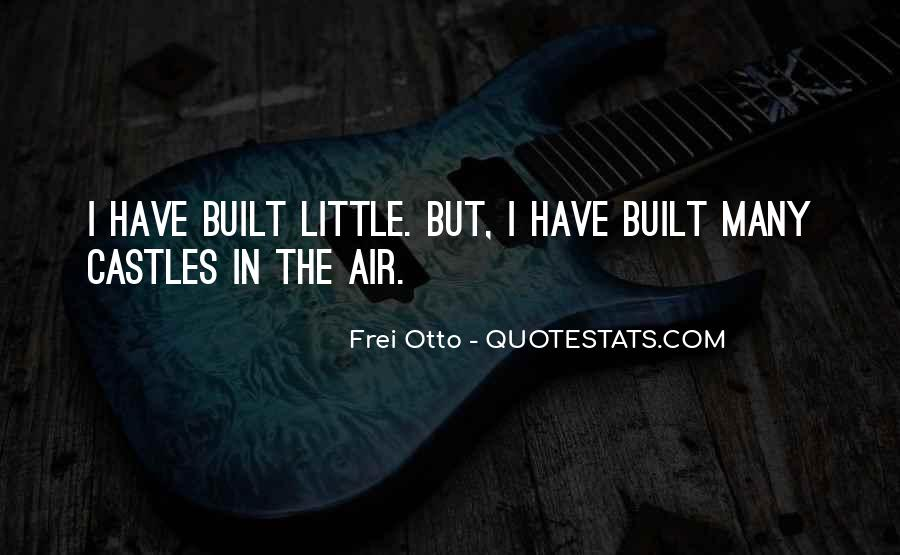 Quotes About Castles In The Air #1277487