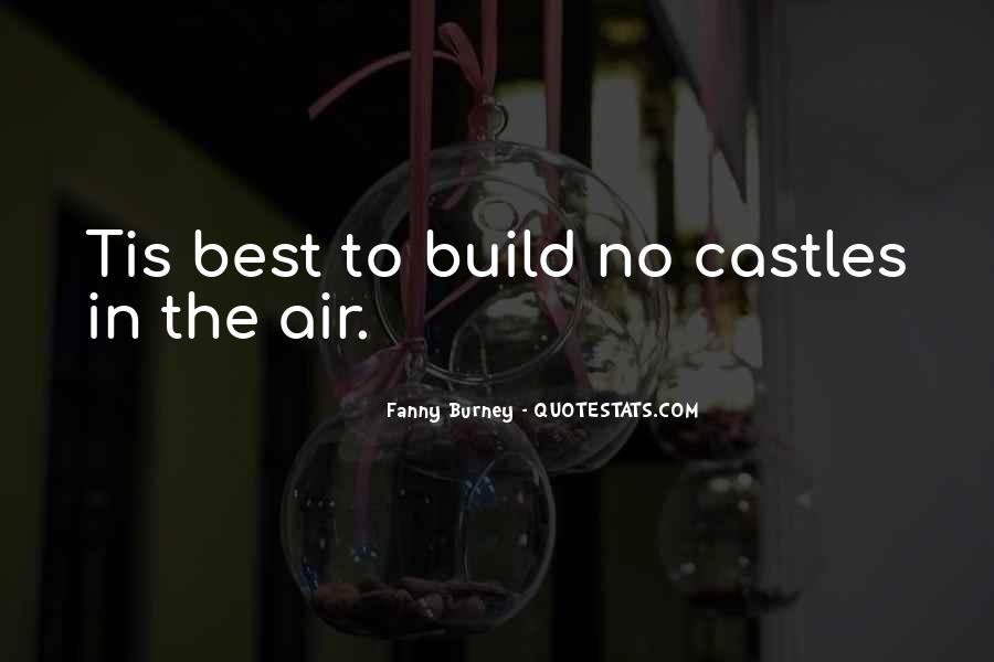 Quotes About Castles In The Air #1471583