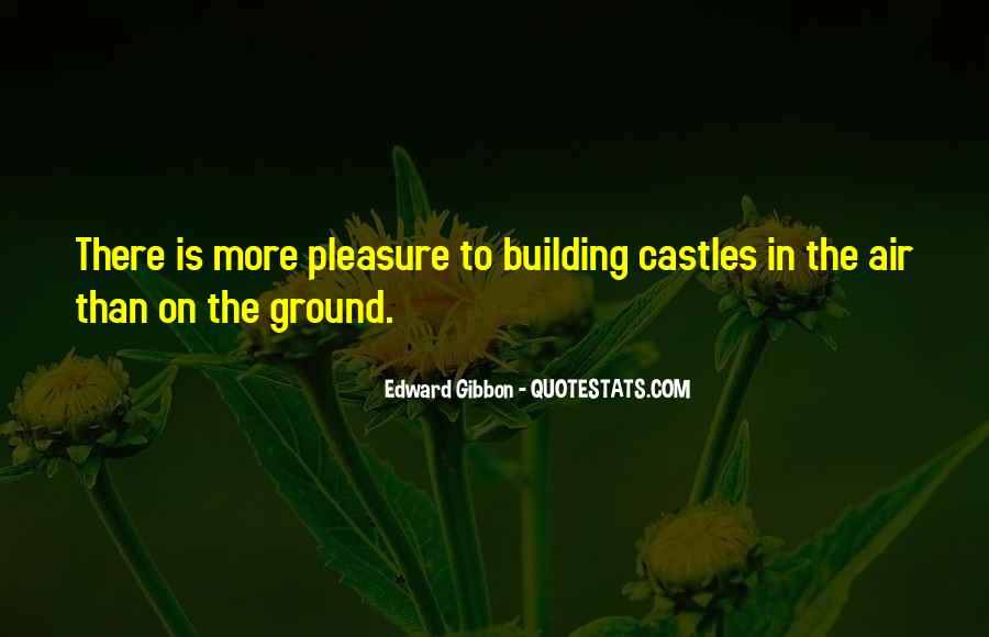 Quotes About Castles In The Air #1524648