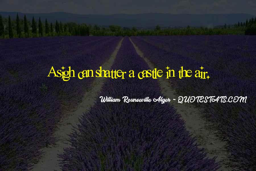 Quotes About Castles In The Air #1633900