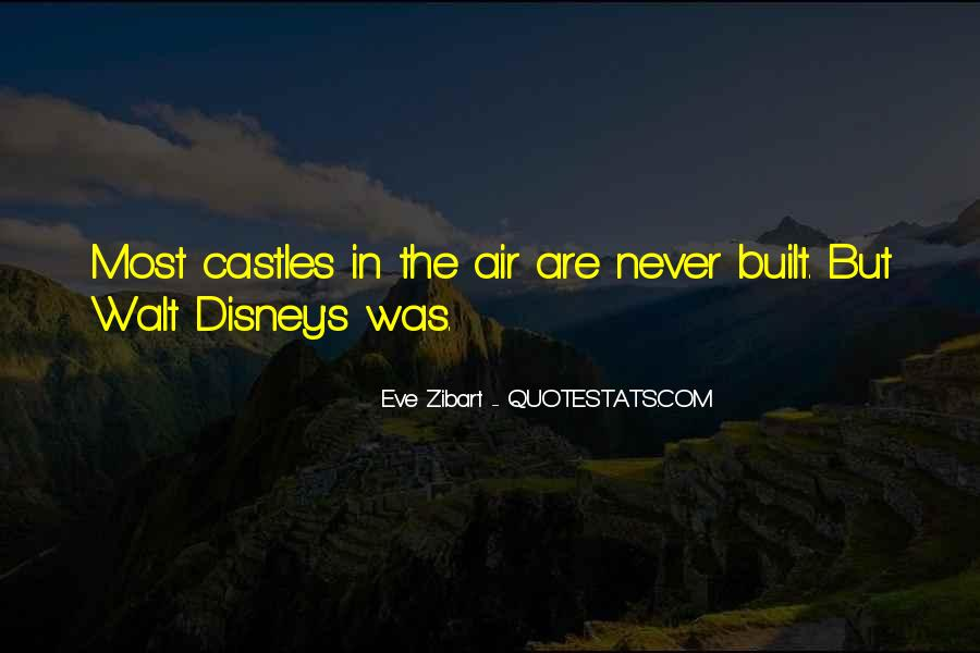 Quotes About Castles In The Air #436190