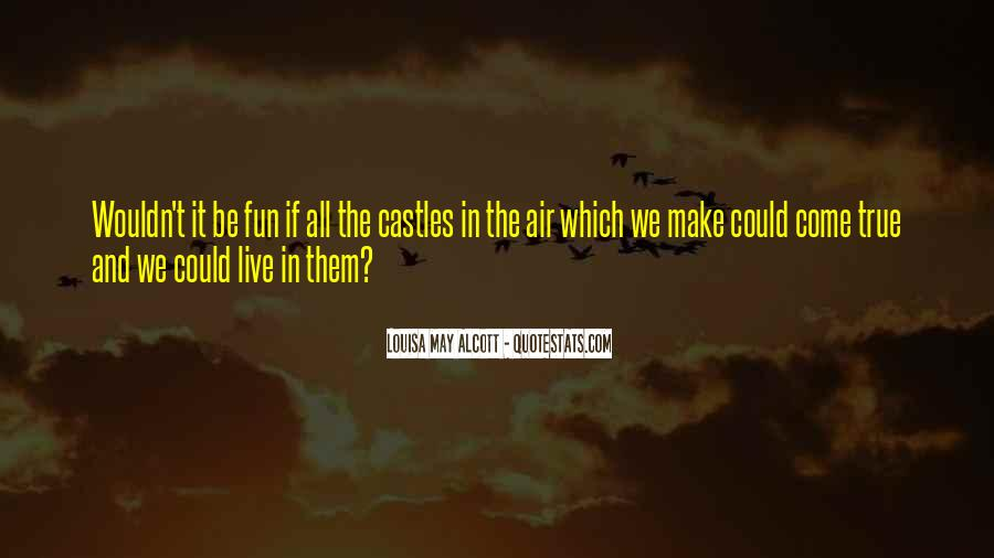 Quotes About Castles In The Air #711082