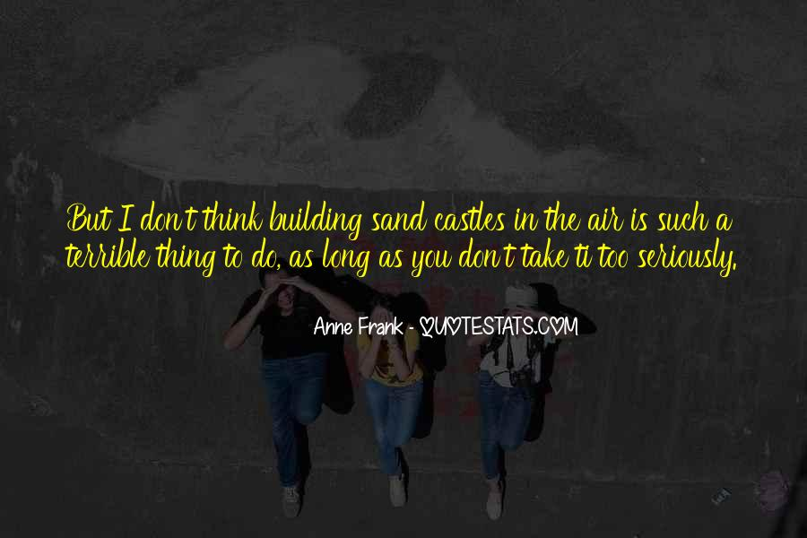 Quotes About Castles In The Air #815370