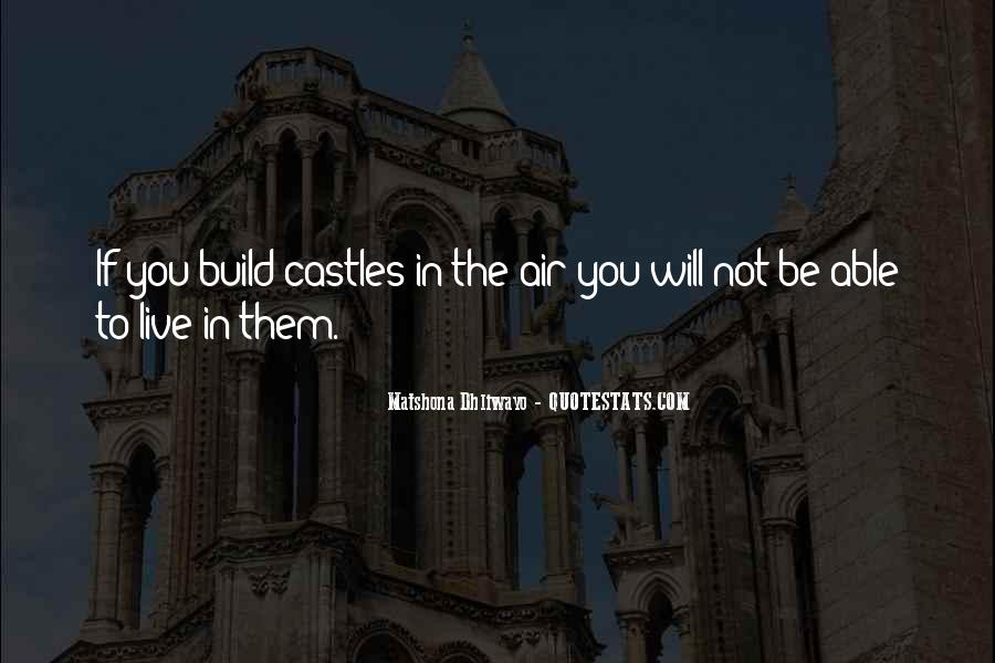 Quotes About Castles In The Air #995345