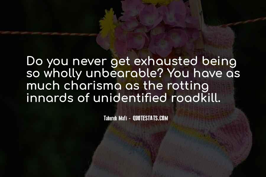 Quotes About Rotting #242387
