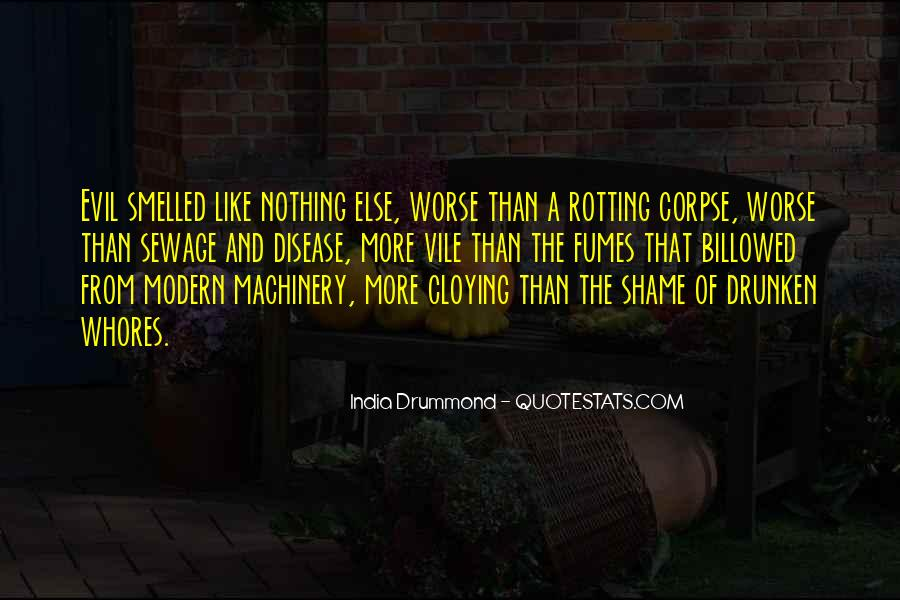 Quotes About Rotting #544182