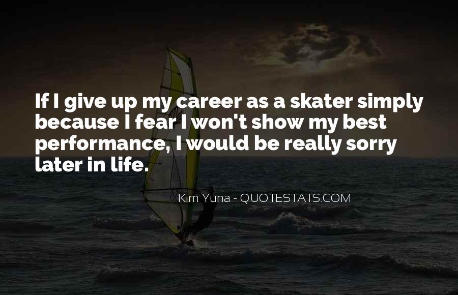 Later Skater Sayings #472551
