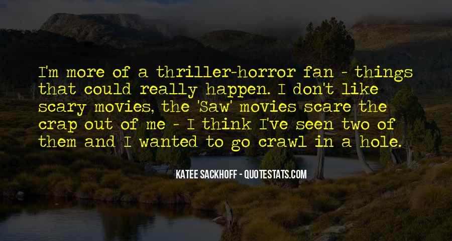 Saw Movies Sayings #23348