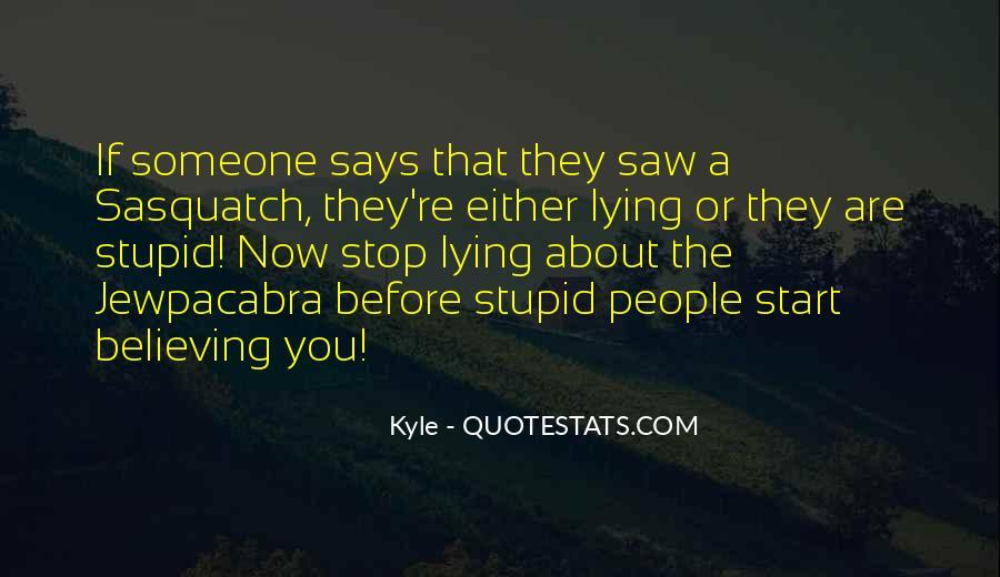 Stop Lying Sayings #284053
