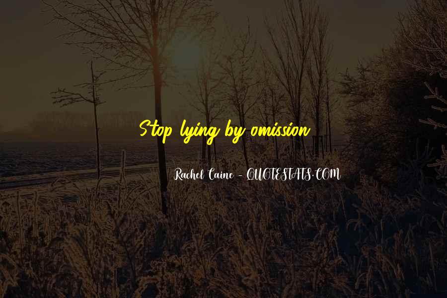 Stop Lying Sayings #380685