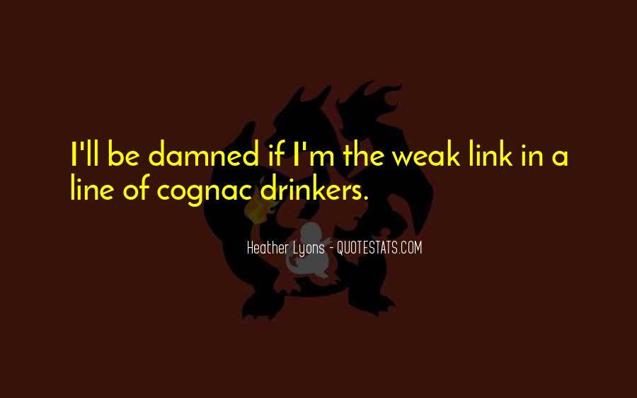 Weak Link Sayings #1523101