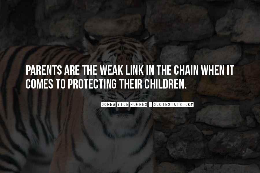 Weak Link Sayings #326356
