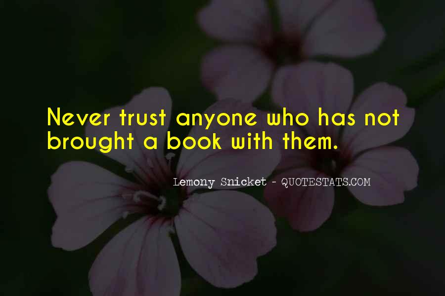 Quotes About Never Trust Anyone But Yourself #151928