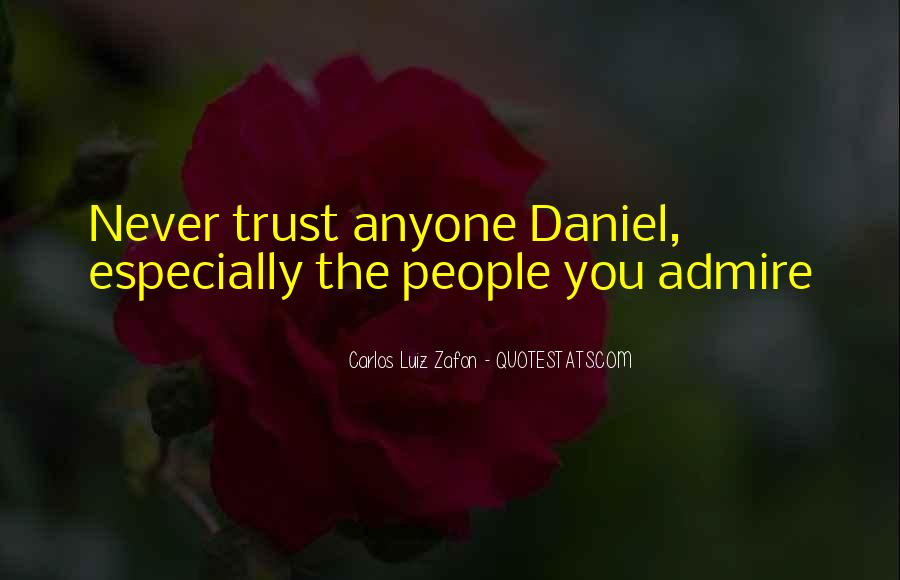 Quotes About Never Trust Anyone But Yourself #247394