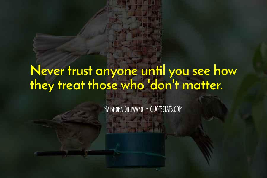 Quotes About Never Trust Anyone But Yourself #456180