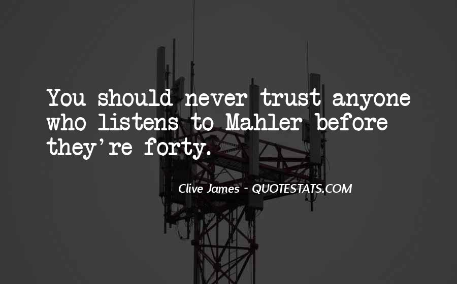 Quotes About Never Trust Anyone But Yourself #590579