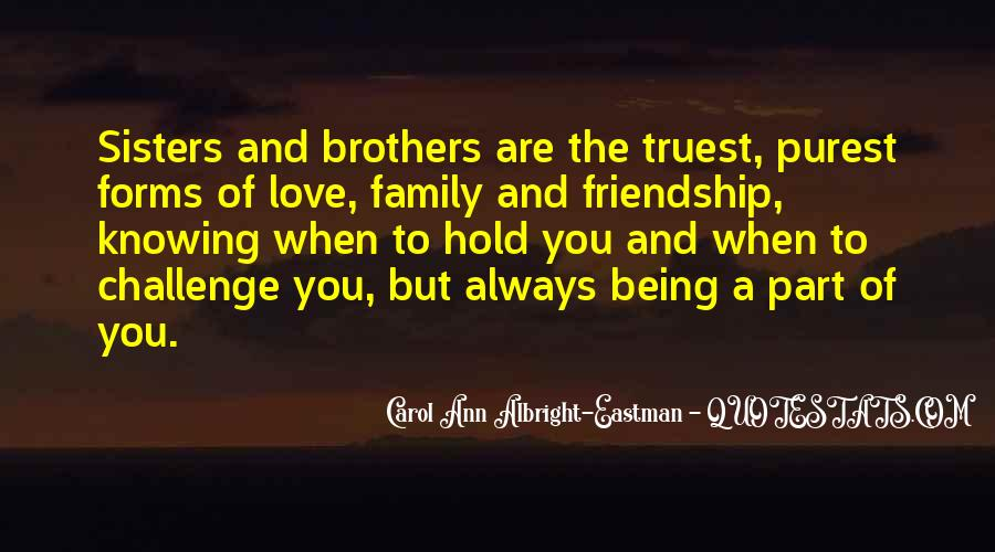 Quotes About Sisters And Brothers Love #1030625