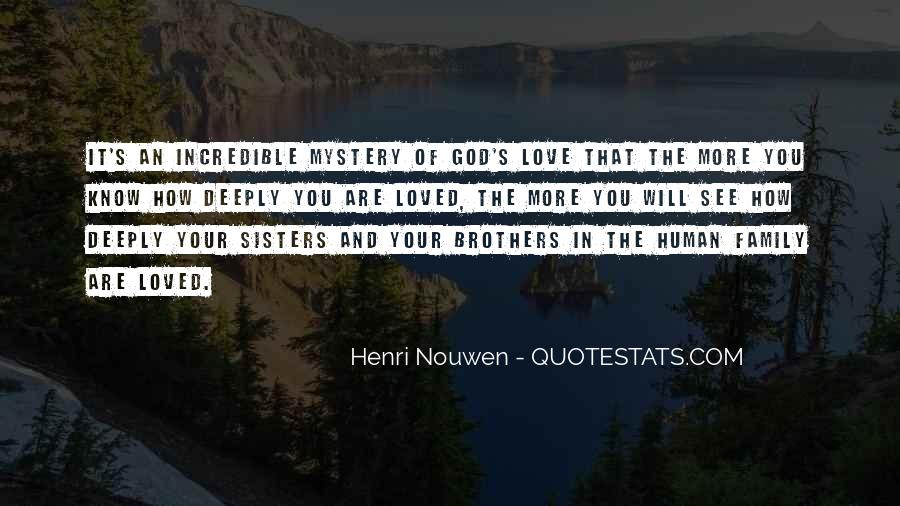 Quotes About Sisters And Brothers Love #1712382