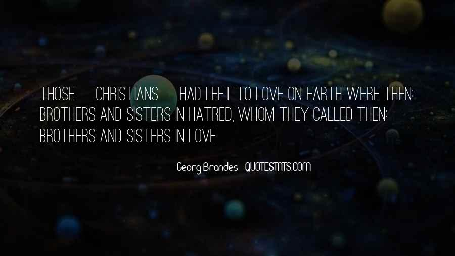 Quotes About Sisters And Brothers Love #178404