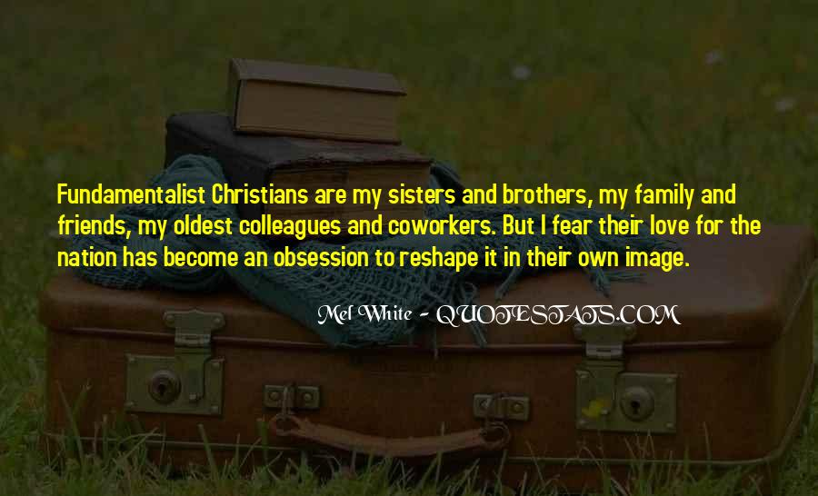 Quotes About Sisters And Brothers Love #1841281