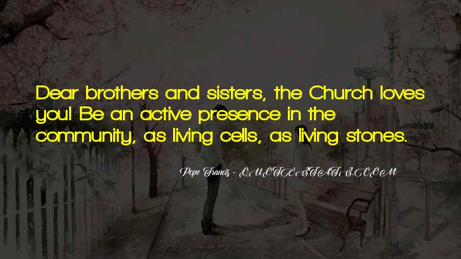 Quotes About Sisters And Brothers Love #200997