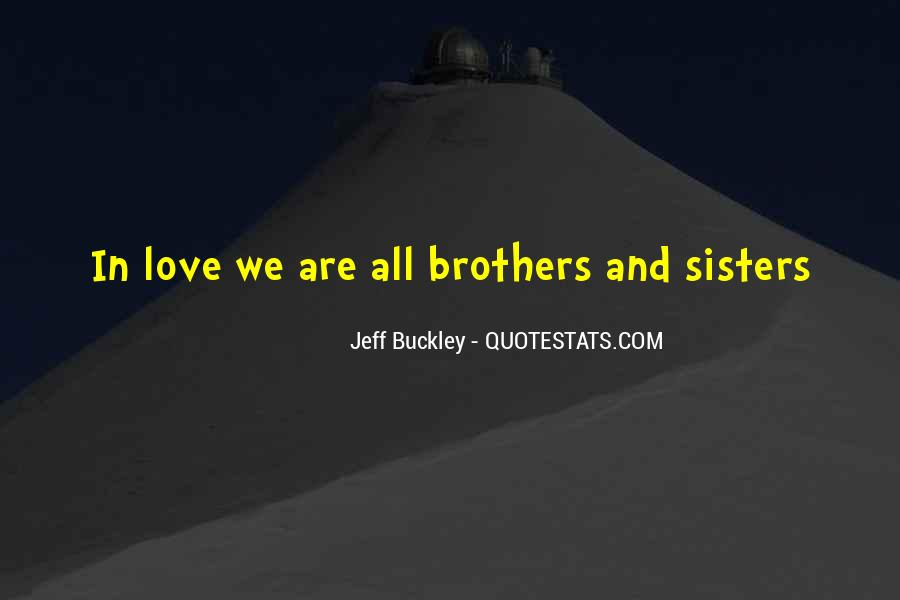 Quotes About Sisters And Brothers Love #79583