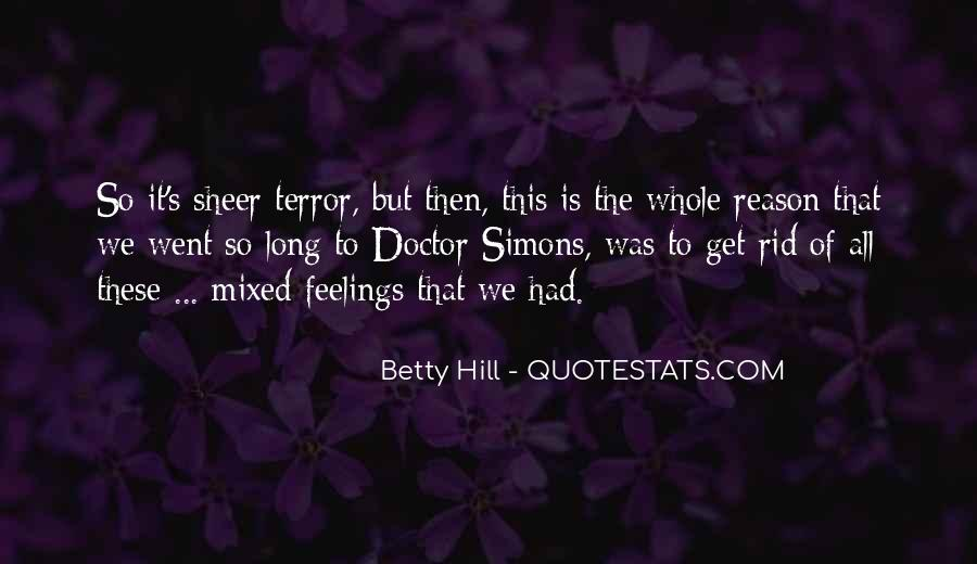 Quotes About Mixed Up Feelings #1026407