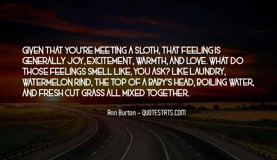 Quotes About Mixed Up Feelings #1320533