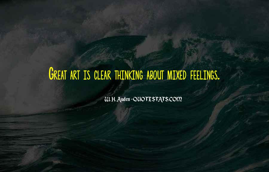 Quotes About Mixed Up Feelings #1532590