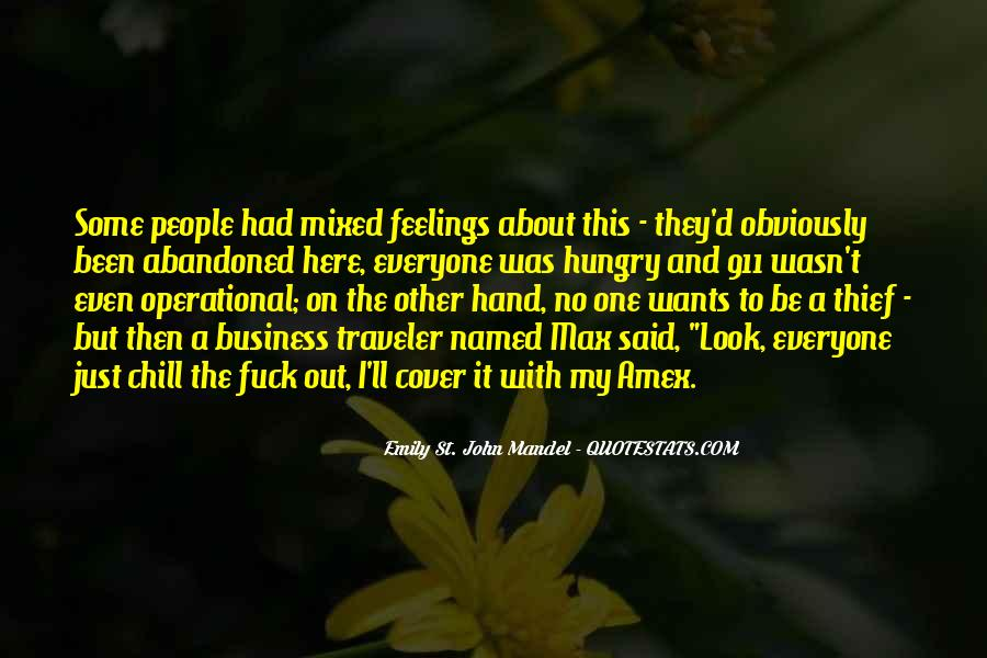 Quotes About Mixed Up Feelings #274572