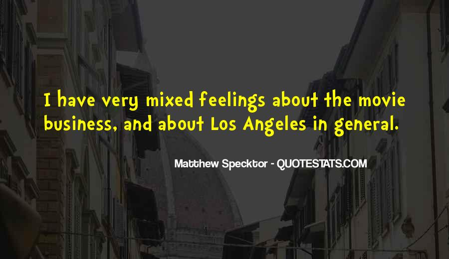Quotes About Mixed Up Feelings #530210