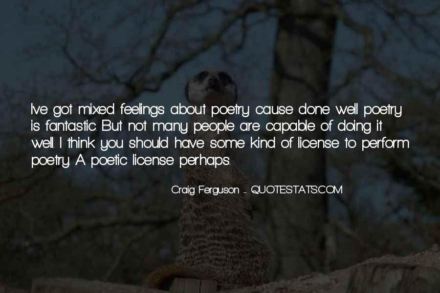 Quotes About Mixed Up Feelings #577719