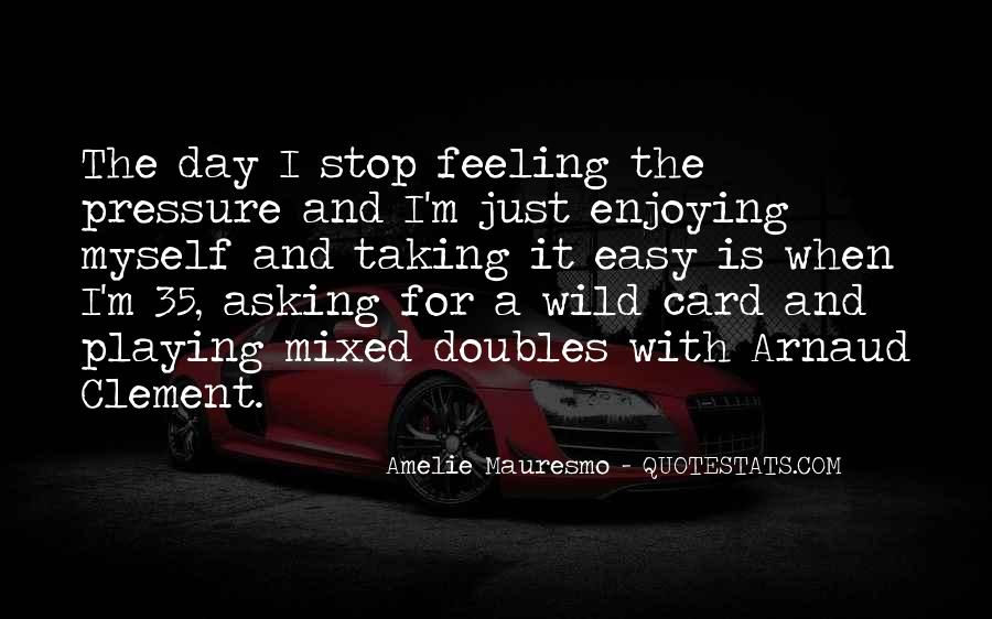 Quotes About Mixed Up Feelings #976513