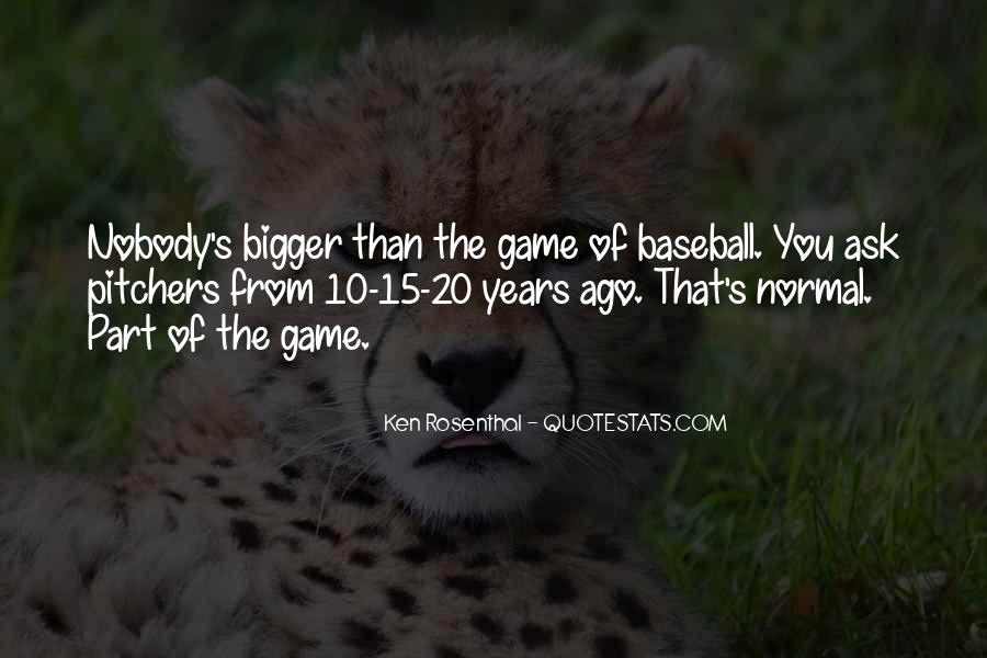 Quotes About Pitchers In Baseball #1357801