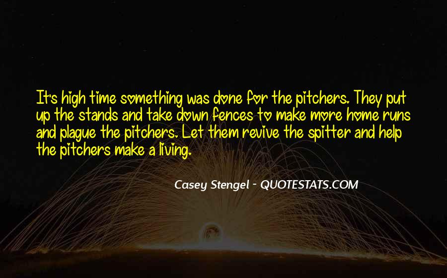 Quotes About Pitchers In Baseball #1520928