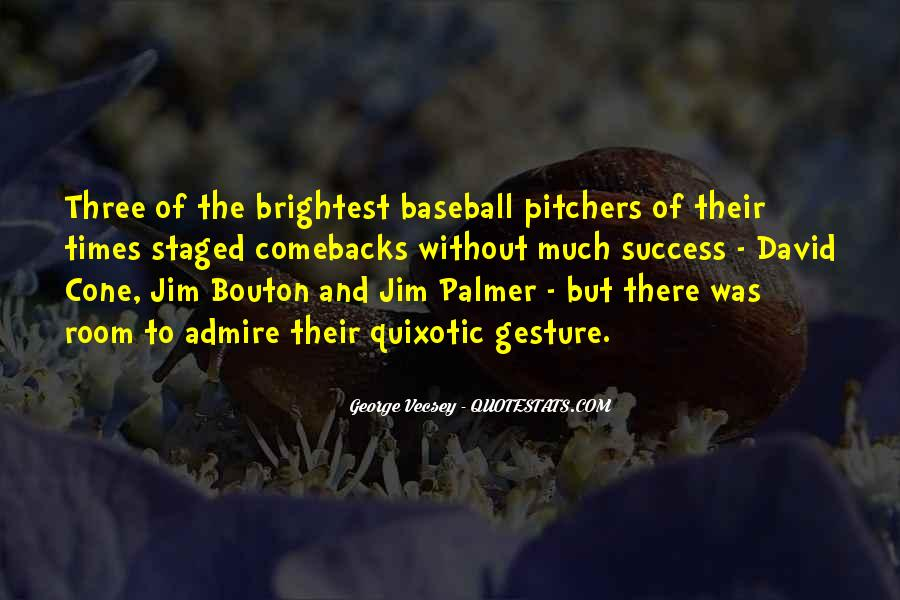 Quotes About Pitchers In Baseball #1599078