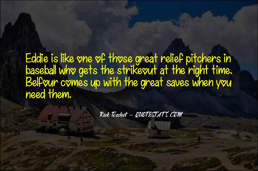 Quotes About Pitchers In Baseball #248414