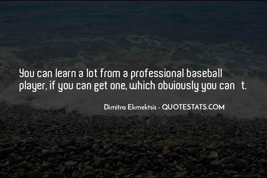 Quotes About Pitchers In Baseball #369787