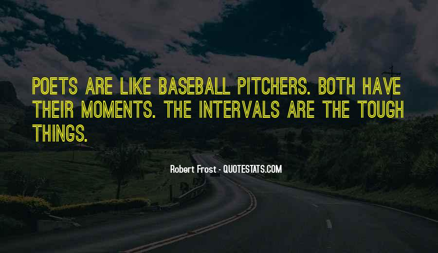 Quotes About Pitchers In Baseball #581800
