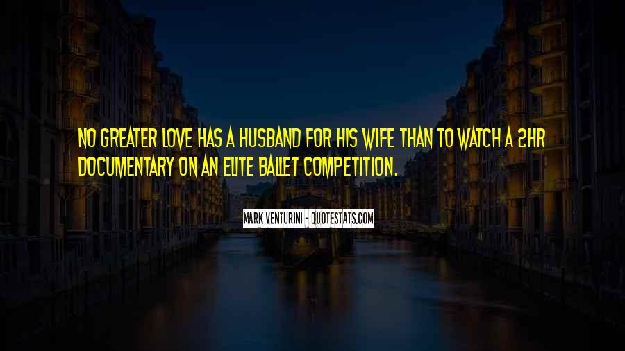 Quotes About A Husband's Love For His Wife #179279