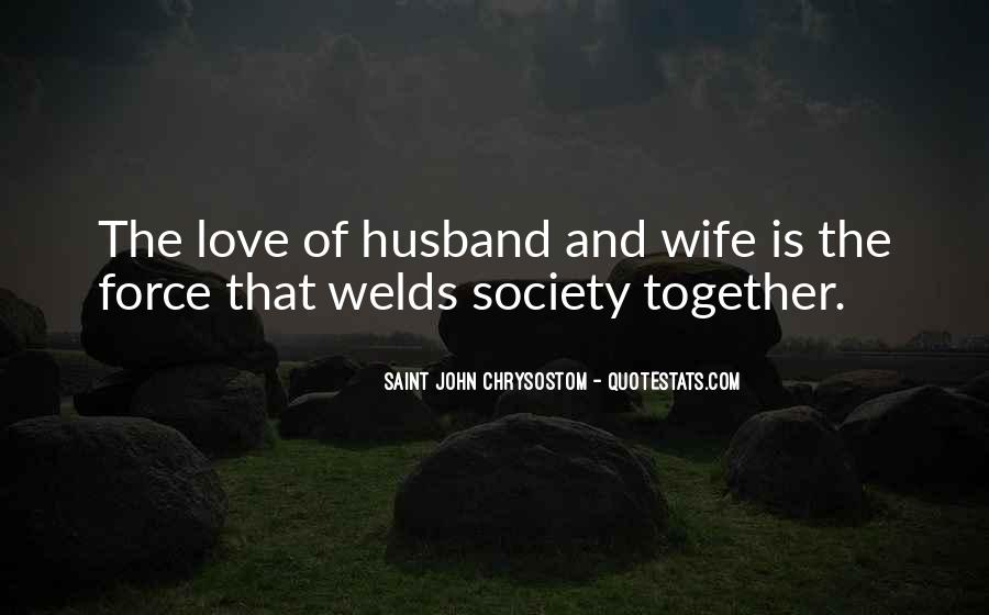 Quotes About A Husband's Love For His Wife #18716