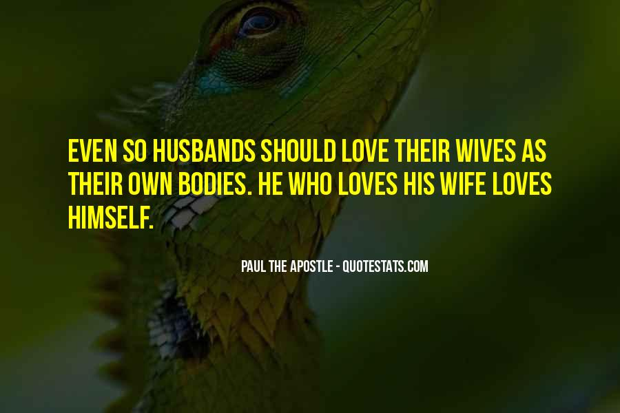 Quotes About A Husband's Love For His Wife #193691