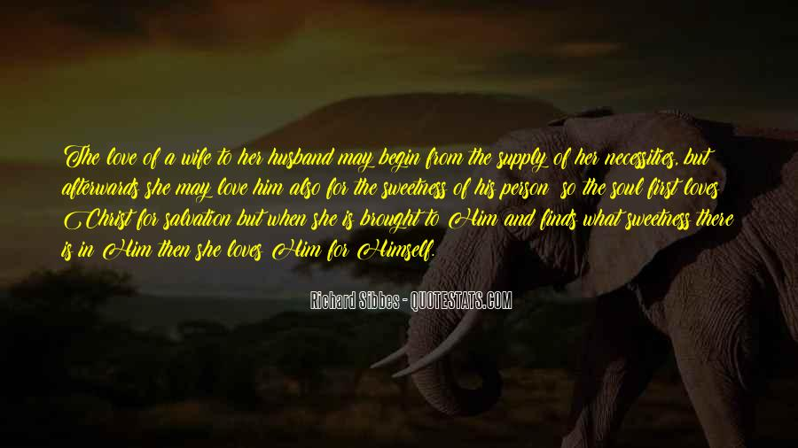 Quotes About A Husband's Love For His Wife #375207