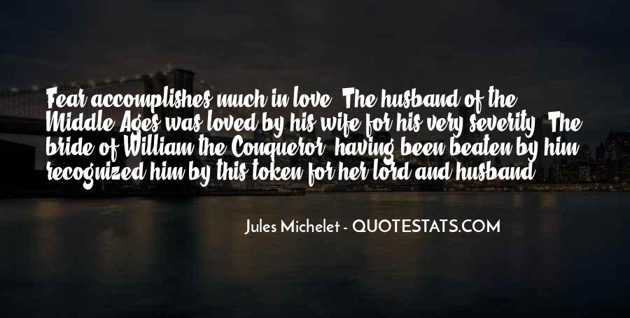 Quotes About A Husband's Love For His Wife #436908